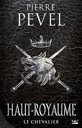 Haut-Royaume T1 Le Chevalier