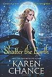 Shatter the Earth (Cassandra Palmer Series)