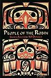 People of the Robin: The Tsimshian of Kitsumkalum (Solstice Series)