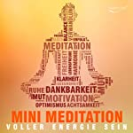 Voller Energie sein mit Mini Meditation | Katja Schütz
