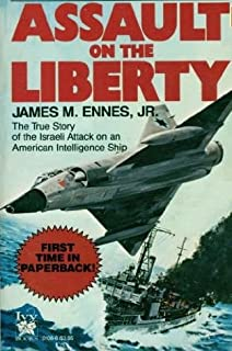 The liberty incident revealed the definitive account of the 1967 assault on the liberty fandeluxe Gallery