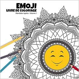 Amazon Com Emoji Livre De Coloriage Mandalas Rigolos