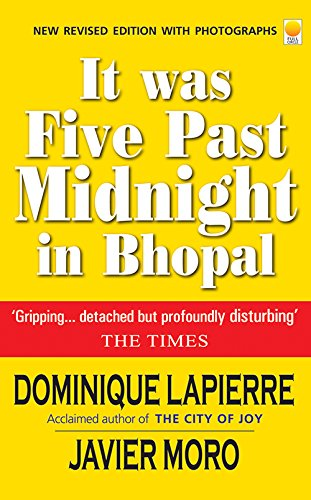 It Was Five Past Midnight in Bhopal (Five Past Midnight In Bhopal Dominique Lapierre)