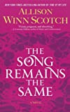 The Song Remains the Same, Allison Winn Scotch, 141044709X