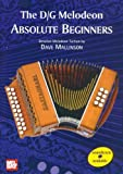 The D/G Melodeon: Absolute Beginners, Dave Mallinson, 1899512012