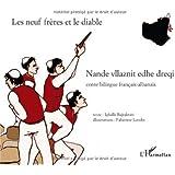 Les neuf frères et le diable : Conte bilingue français-albanais