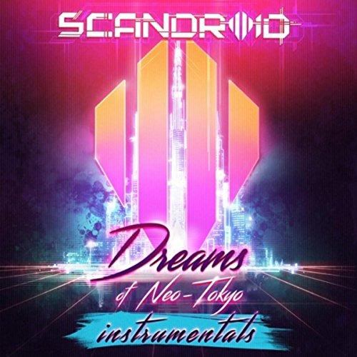 Dreams of Neo-Tokyo (Instrumen...