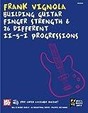 v ii - Building Finger Strength and 26 Different ii-V-I Progressions: For Guitar (Bill's Music Shelf)