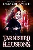 Tarnished Illusions (Ashryn Barker Trilogy Book 3)