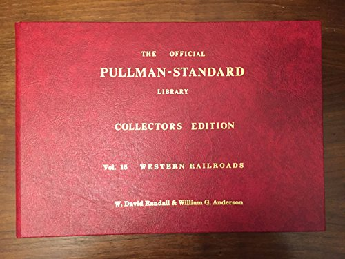 (The Official Pullman-Standard Library, Vol 15: Western Railroads (MILW, D&RGW, SLSF, MKT, MP, KCS))