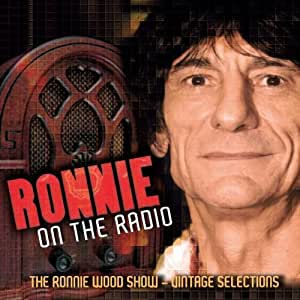 Ronnie On The Radio - The Ronnie Wood Show