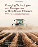 Emerging Technologies and Management of Crop Stress Tolerance : Volume 2 - a Sustainable Approach, , 012800875X