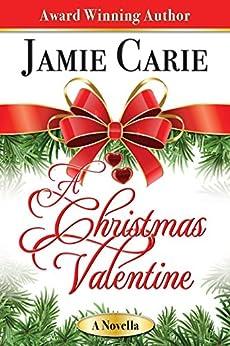 A Christmas Valentine by [Carie, Jamie]