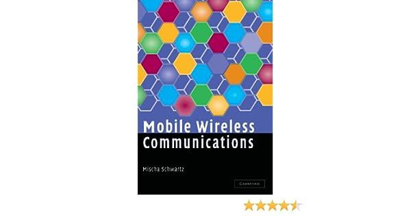 Mobile wireless communications mischa schwartz ebook amazon fandeluxe Images