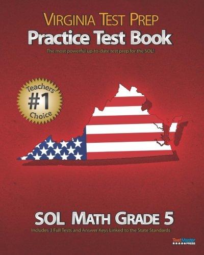 VIRGINIA TEST PREP Practice Test Book SOL Math Grade 5