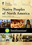 Native Peoples of North America -  DVD, Rated PG, The Great Courses