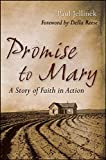Promise to Mary: A Story of Faith in Action