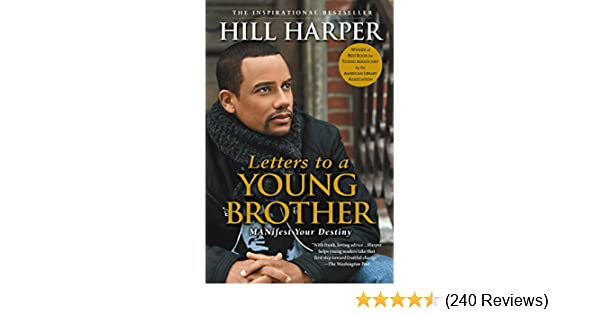 Letters To A Young Brother Manifest Your Destiny Kindle Edition