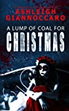 A Lump Of Coal For Christmas (Cult Series) (Volume 1)