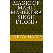 Magic of mahi ( Mahendra Singh Dhoni )