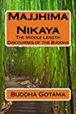 img - for Majjhima Nikaya: The Middle Length Discourses of the Buddha (Pali Edition) book / textbook / text book