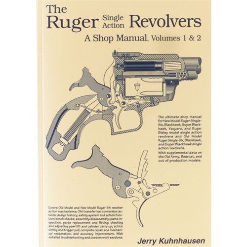 The Ruger Single Action Revolvers: A Shop Manual, Volumes 1 & 2 ()
