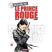 Insiders - tome 8 -Le Prince Rouge