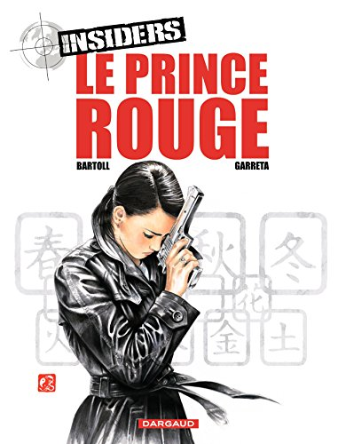 Insiders - Tome 8 -Le Prince Rouge French Edition
