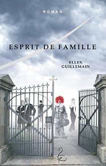 Esprit de famille par Guillemain