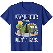 Kids Camp Hair Don't Care T-Shirt Funny Camping Gift Happy Camper