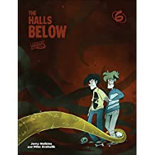 Penny Arcade 6: The Halls Below