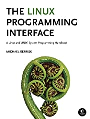 The Linux Programming Interface (TLPI) is the definitive guide to the Linux and UNIX programming interface—the interface employed by nearly every application that runs on a Linux or UNIX system.In this authoritative work, Linux programming ex...