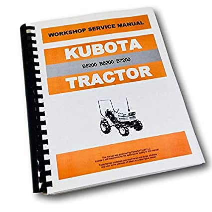 Amazon.com: Kubota B5200 B6200 B7200 Tractor Service Repair Manual on