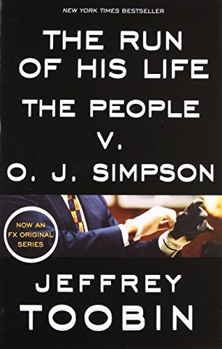 The Run Of His Life  The People V  O  J  Simpson