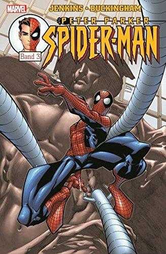 Peter Parker: Spider-Man: Bd. 3 Taschenbuch – 26. Januar 2016 Paul Jenkins Mark Buckingham Staz Johnson Panini