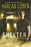 img - for Shelter (Book One): A Mickey Bolitar Novel book / textbook / text book
