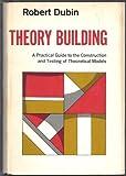 Theory Building, Dubin, Robert, 002907620X
