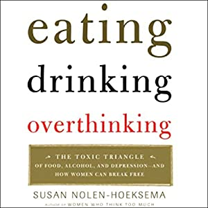 Eating, Drinking, Overthinking Audiobook