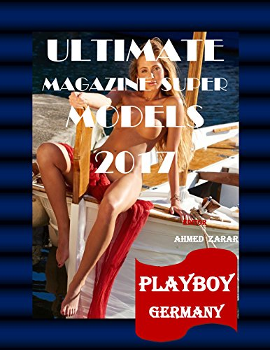 ULTIMATE MAGAZINE  SUPER MODELS 2017: PLAYBOY GERMANY (German Edition)