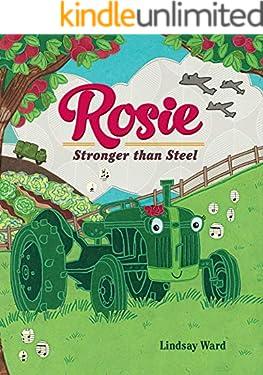 Rosie: Stronger than Steel