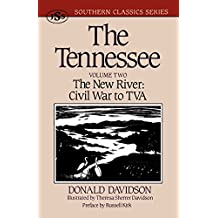 The Tennessee: The New River: Civil War to TVA