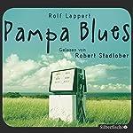 Pampa Blues | Rolf Lappert