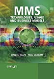 img - for MMS: Technologies, Usage and Business Models  book / textbook / text book