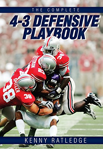 (The Complete 4-3 Defensive Playbook)
