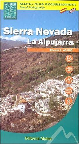 Sierra Nevada - La Alpujarra España, Pirineos 1:40.000 topográfico senderismo mapa de ALPINA: Amazon.es: AlpinaEdit.: Libros