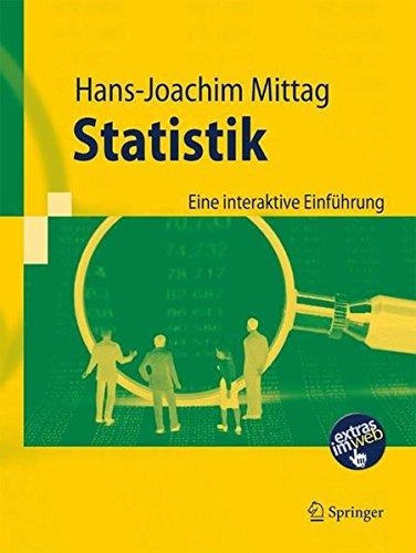 Statistik: Eine Interaktive Einführung (Springer-Lehrbuch) (German Edition)