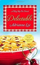 Delectable: Number 1 in series (Big Sky Pie)