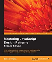 Mastering JavaScript Design Patterns, 2nd Edition Front Cover