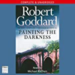 Painting the Darkness | Robert Goddard