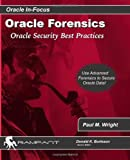 Oracle Forensics, Paul M. Wright, 0977671526